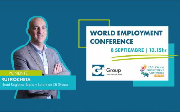 RUI ROCHETA, HEAD OF IBERIA & LATAM DE GI GROUP, PARTICIPARÁ DE LA WORLD EMPLOYMENT CONFERENCE 2021